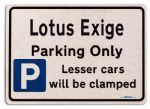 Lotus Exige Car Owners Gift| New Parking only Sign | Metal face Brushed Aluminium Lotus Exige Model